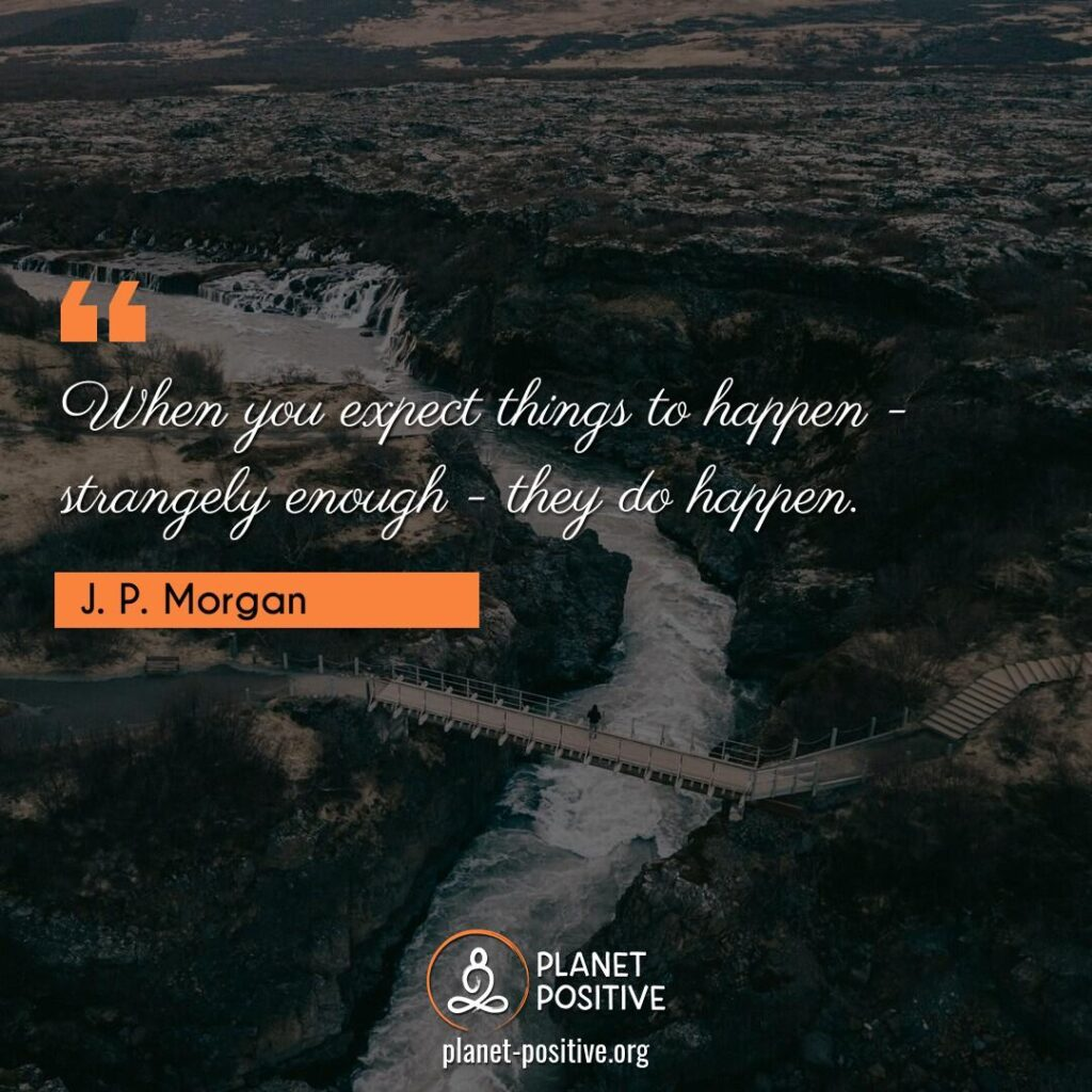 Law Of Attraction Quote By J.P. Morgan