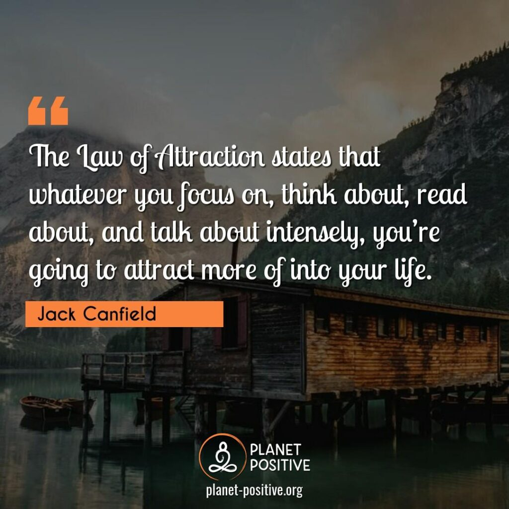 Law Of Attraction Quote by Jack Canfield
